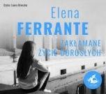 Elena Ferrante-[PL]Zakłamane życie dorosłych