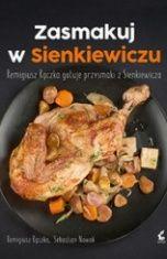 Remigiusz Rączka, Sebastian Nowak-Zasmakuj w Sienkiewiczu. Remigiusz Rączka gotuje przysmaki z Sienkiewicza