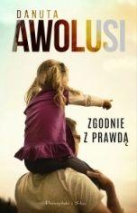 Danuta Awolusi-Zgodnie z prawdą