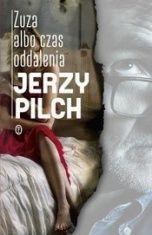 Jerzy Pilch-[PL]Zuza albo czas oddalenia