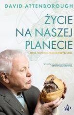 David Attenborough i Jonnie Hughes-[PL]Życie na naszej planecie