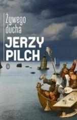 Jerzy Pilch-[PL]Żywego ducha