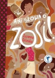 Zuzanna Orlińska-Ani słowa o Zosi!