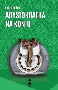 Evžen Boček-Arystokratka na koniu