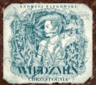 Andrzej Sapkowski-[PL]Wiedźmin. Chrzest ognia
