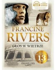 Francine Rivers-Głos w wietrze