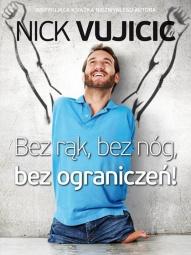 Nick Vujicic -Bez rąk, bez nóg, bez ograniczeń!