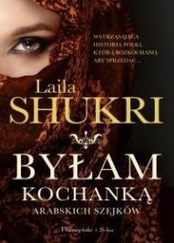 Laila Shukri-[PL]Byłam kochanką arabskich szejków