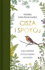 Natalia Sosin-Krosnowska-Cisza i spokój