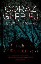 Laura Lippman-Coraz głębiej