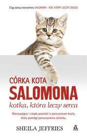 Sheila Jeffries-Córka kota Salomona : kotka, która leczy serca