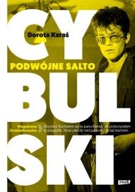 Dorota Karaś-[PL]Cybulski. Podwójne salto