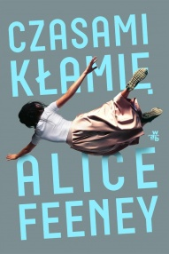 Alice Feeney-Czasami kłamię