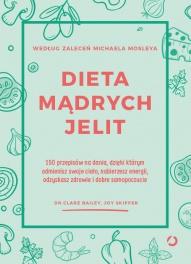 Clare Bailey, Joy Skipper-Dieta mądrych jelit