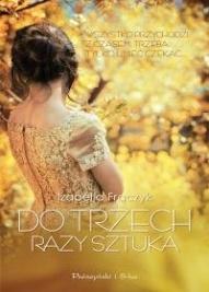 Izabella Frączyk-Do trzech razy sztuka