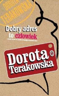 Dorota Terakowska-Dobry adres to człowiek