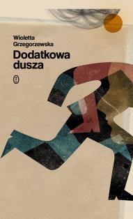 Wioletta Grzegorzewska-Dodatkowa dusza