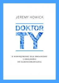 Jeremy Howick-Doktor TY - o wewnętrznej sile organizmu i zdolności do samouzdrawiania