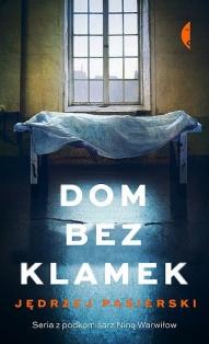 Jędrzej Pasierski-Dom bez klamek
