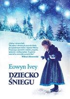 Eowyn Ivey-Dziecko śniegu