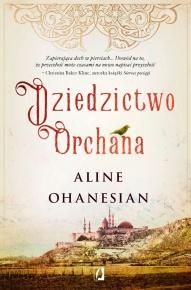 Aline Ohanesian-Dziedzictwo Orchana