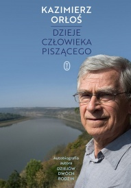 Kazimierz Orłoś-Dzieje człowieka piszącego