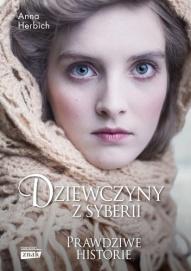 Anna Herbich-Dziewczyny z Syberii