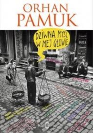Orhan Pamuk-Dziwna myśl w mej głowie