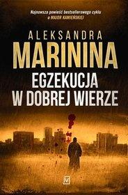 Aleksandra Marinina-[PL]Egzekucja w dobrej wierze