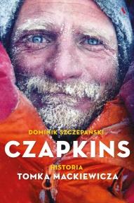 Dominik Szczepański-Czapkins. Historia Tomka Mackiewicza