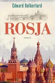 Edward Rutherfurd-[PL]Rosja