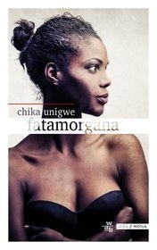 Chika Unigwe-[PL]Fatamorgana