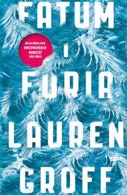 Lauren Groff-Fatum i furia