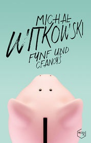 Michał Witkowski-Fynf und cfancyś