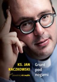 Jan Kaczkowski-[PL]Grunt pod nogami