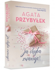 Agata Przybyłek-Ja chyba zwariuję!