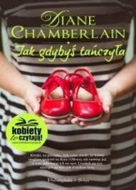 Diane Chamberlain-[PL]Jak gdybyś tańczyła