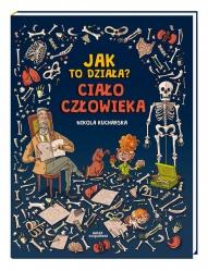 Nikola Kucharska-[PL]Jak to działa?- ciało człowieka