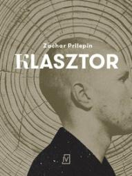 Zachar Prilepin-Klasztor