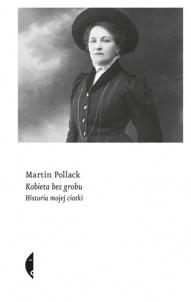 Martin Pollack-Kobieta bez grobu