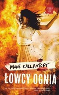 Mons Kallentoft-Łowcy ognia