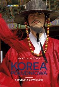 Marcin Jacoby-[PL]Korea Południowa : republika żywiołów