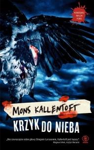 Mons Kallentoft-Krzyk do nieba