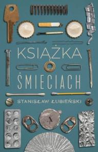 Stanisław Łubieński-[PL]Książka o śmieciach