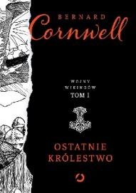 Bernard Cornwell-[PL]Ostatnie królestwo