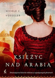 Nicole C. Vosseler-[PL]Księżyc nad Arabią