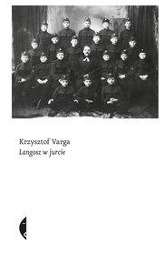 Krzysztof Varga-Langosz w jurcie