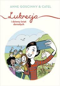 Anne Goscinny-Lukrecja i dziwny świat dorosłych