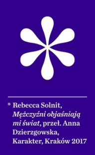 Rebecca Solnit-Mężczyźni objasniają mi świat