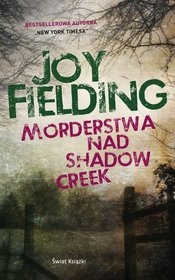 Joy Fielding-Morderstwa nad Shadow Creek